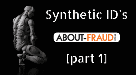 Intro to Synthetic ID's - Part 1